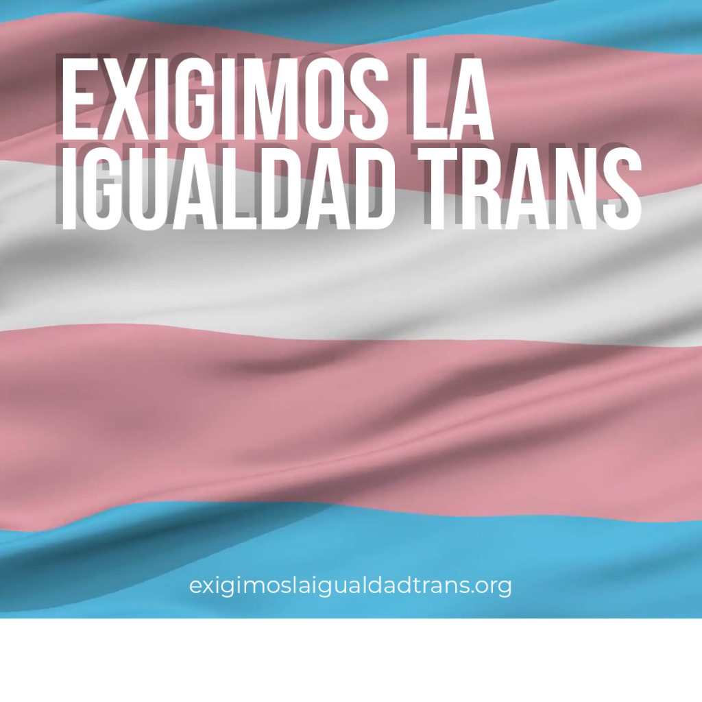 exigimos la igualdad trans plantilla